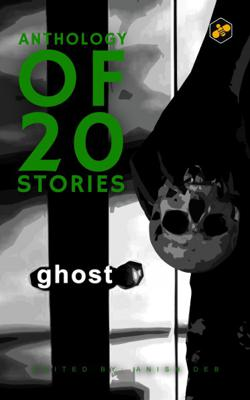 Anthology of 20 stories- Ghost