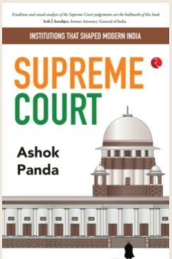 INSTITUTIONS THAT SHAPED MODERN INDIA: Supreme Court