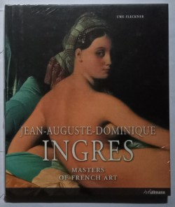 Jean-Auguste- Dominique Ingres Masters  Of French Art
